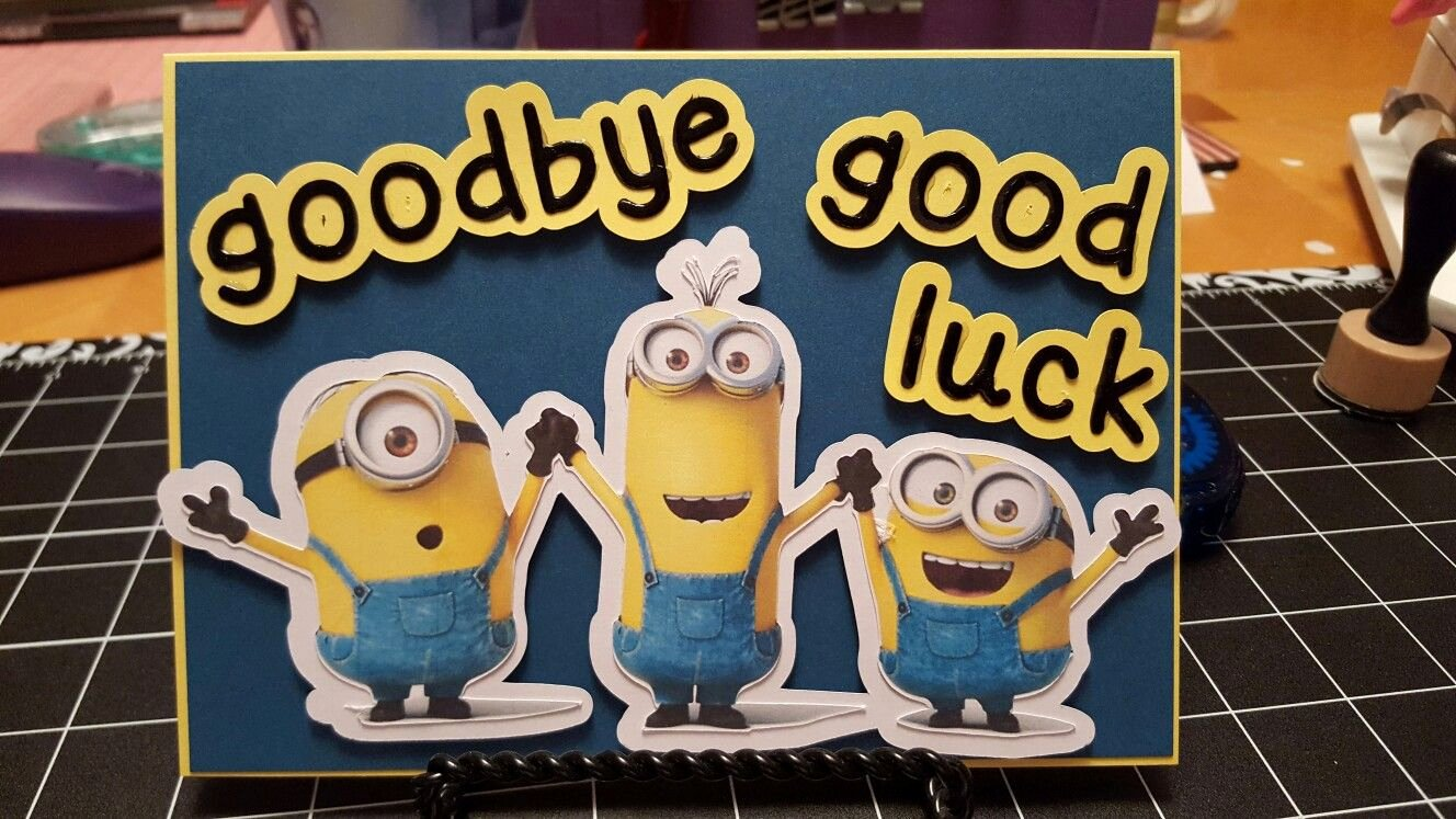 Printable Going Away Card Unique I Needed A Going Away Card for A Coworker who Loves Minions Found An Image Using Google and