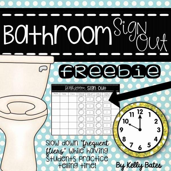 Restroom Sign Out Sheet Unique Freebie Bathroom Sign Out Teach Management