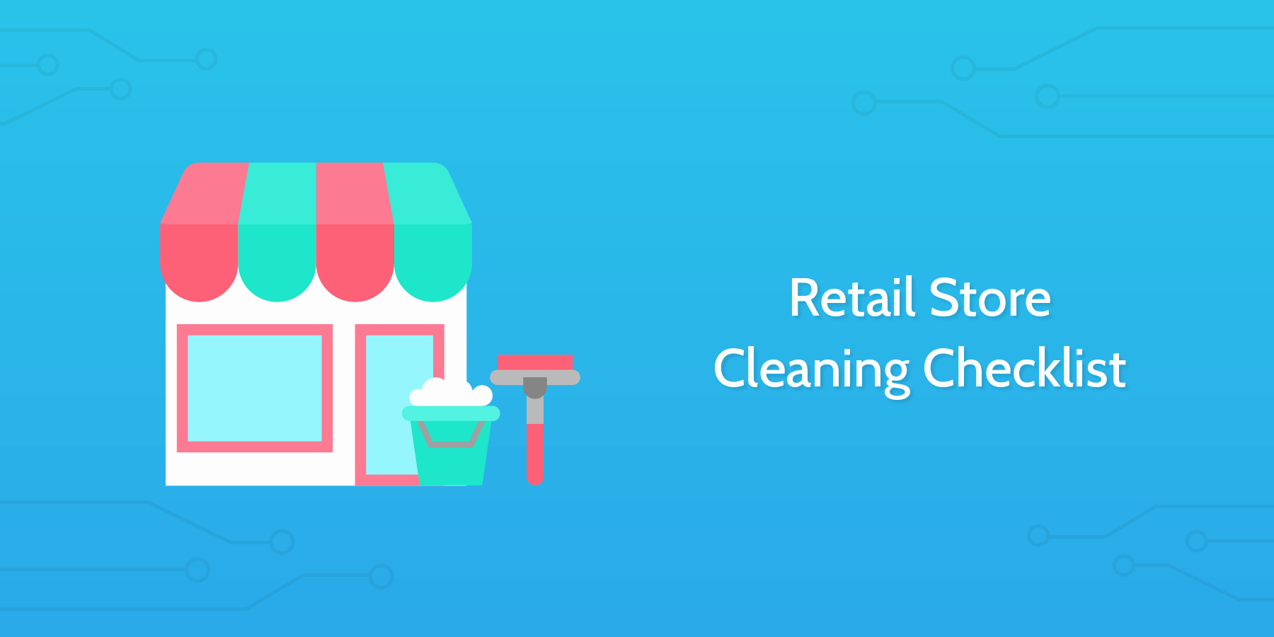 Retail Store Checklist Template Inspirational Retail Store Cleaning Checklist