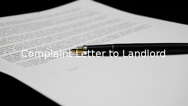 Sample Complaint Letter to Landlord Unique 14 Plaint Letter to Landlord Free Sample Example format Download