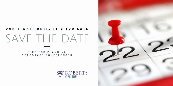 Save the Date Business event Awesome Conference Planning 101 Roberts Centre