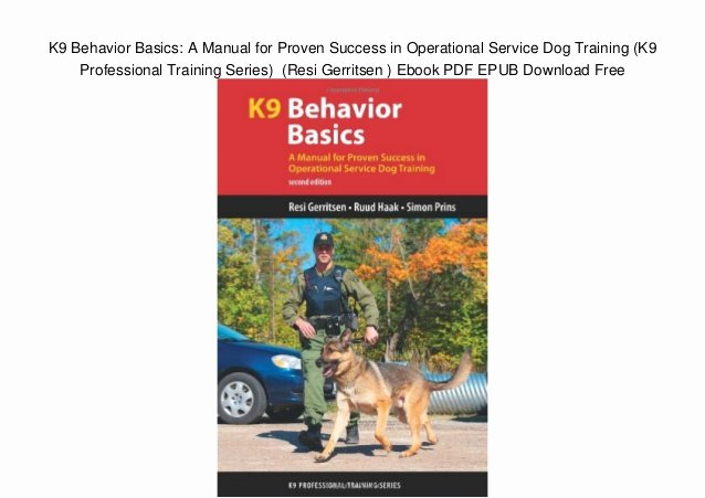 Service Dog Certificate Pdf Lovely K9 Behavior Basics A Manual for Proven Success In Operational Servic…