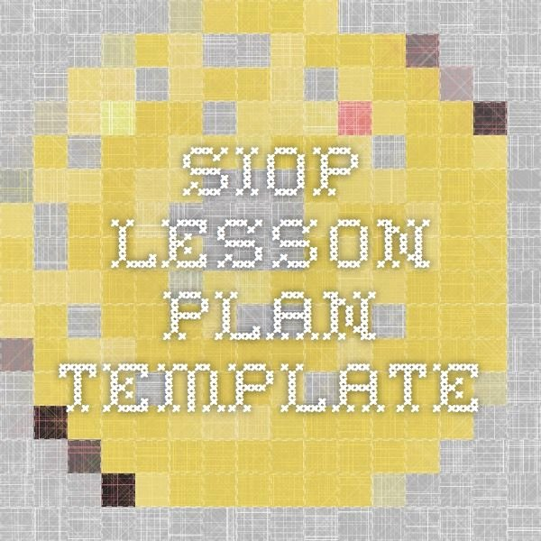 Siop Lesson Plan Template 3 New 12 Best Siop Resources Images On Pinterest