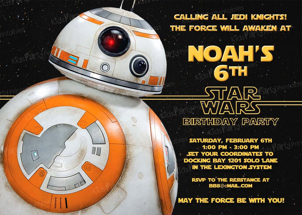 Star Wars Birthday Party Invitation Fresh 20 Bb8 Star Wars the force Awakens Birthday Party Invitations Printed D13