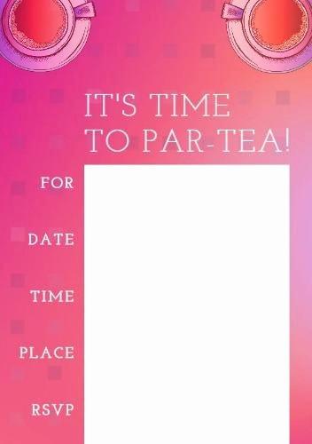 Tea Party Invitation Templates Fresh 200 Fully Customizable Tea Party Invitation Templates