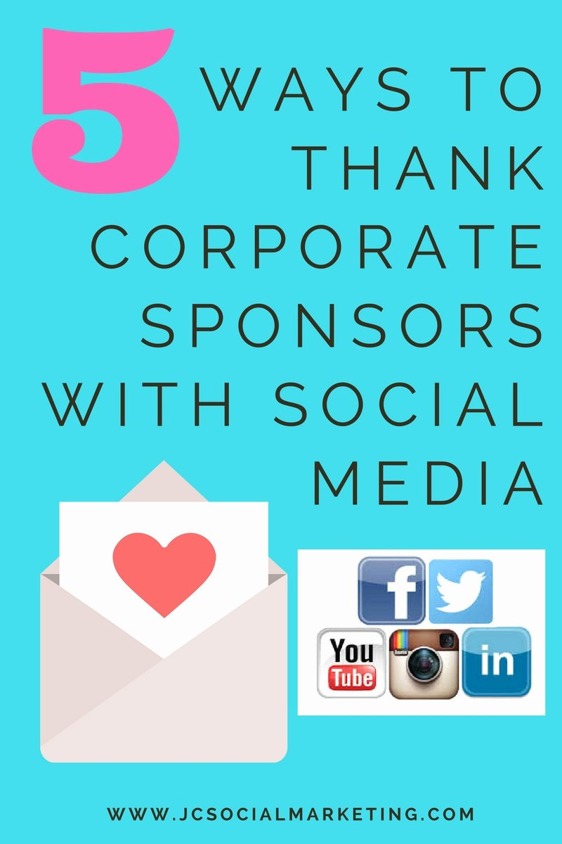 Thank You for Sponsoring Me New Thanking event Sponsors 5 Ways to Thank Corporate Sponsors with social Media without Posting