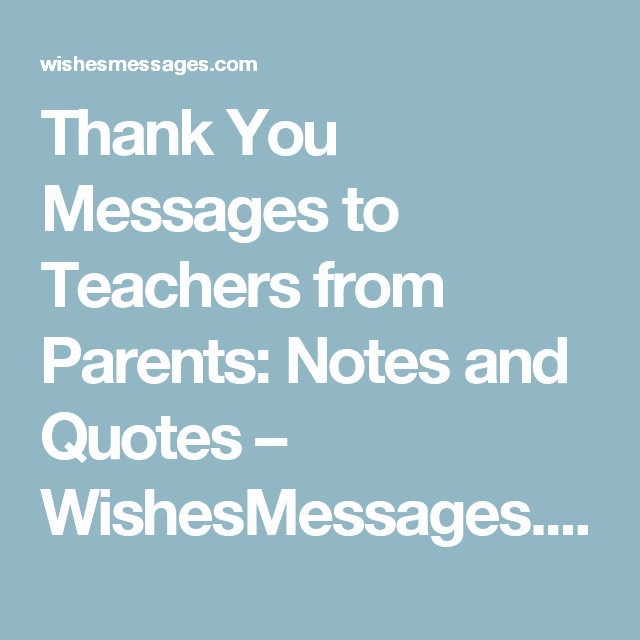 Thank You Note to Teacher Luxury Thank You Messages to Teachers From Parents Notes and Quotes Learning