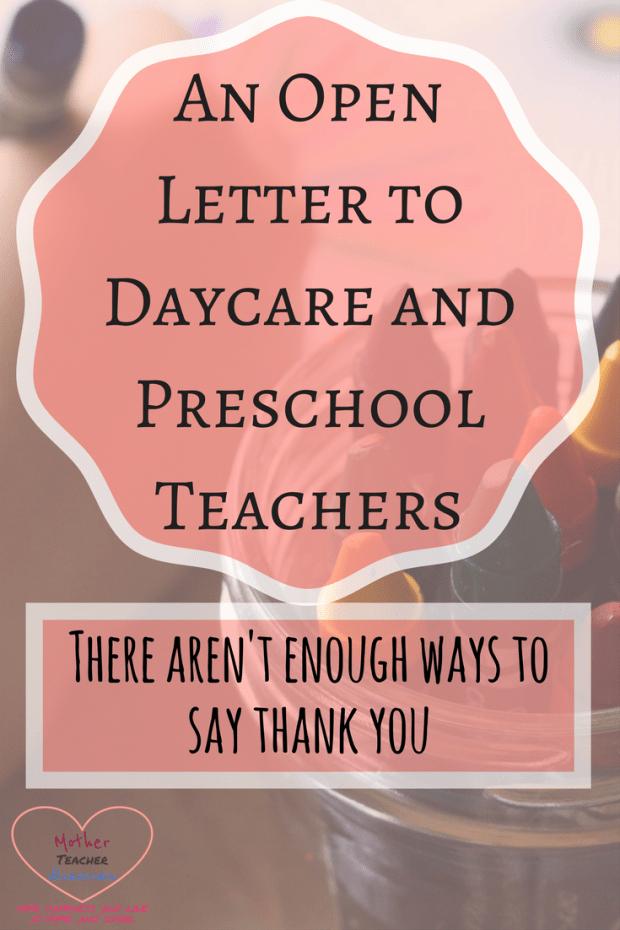 Thank You Preschool Teacher Fresh Thank You An Open Letter to Daycare Teachers Mother Teacher Dreamer