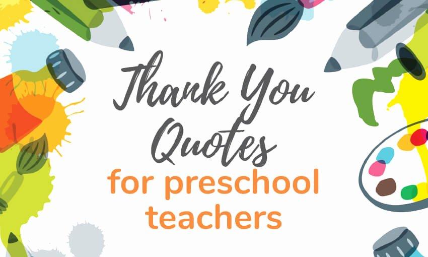 Thank You Preschool Teacher Inspirational Write A Thank You Note to Preschool Teacher [plus Thank You Quotes for Teachers]