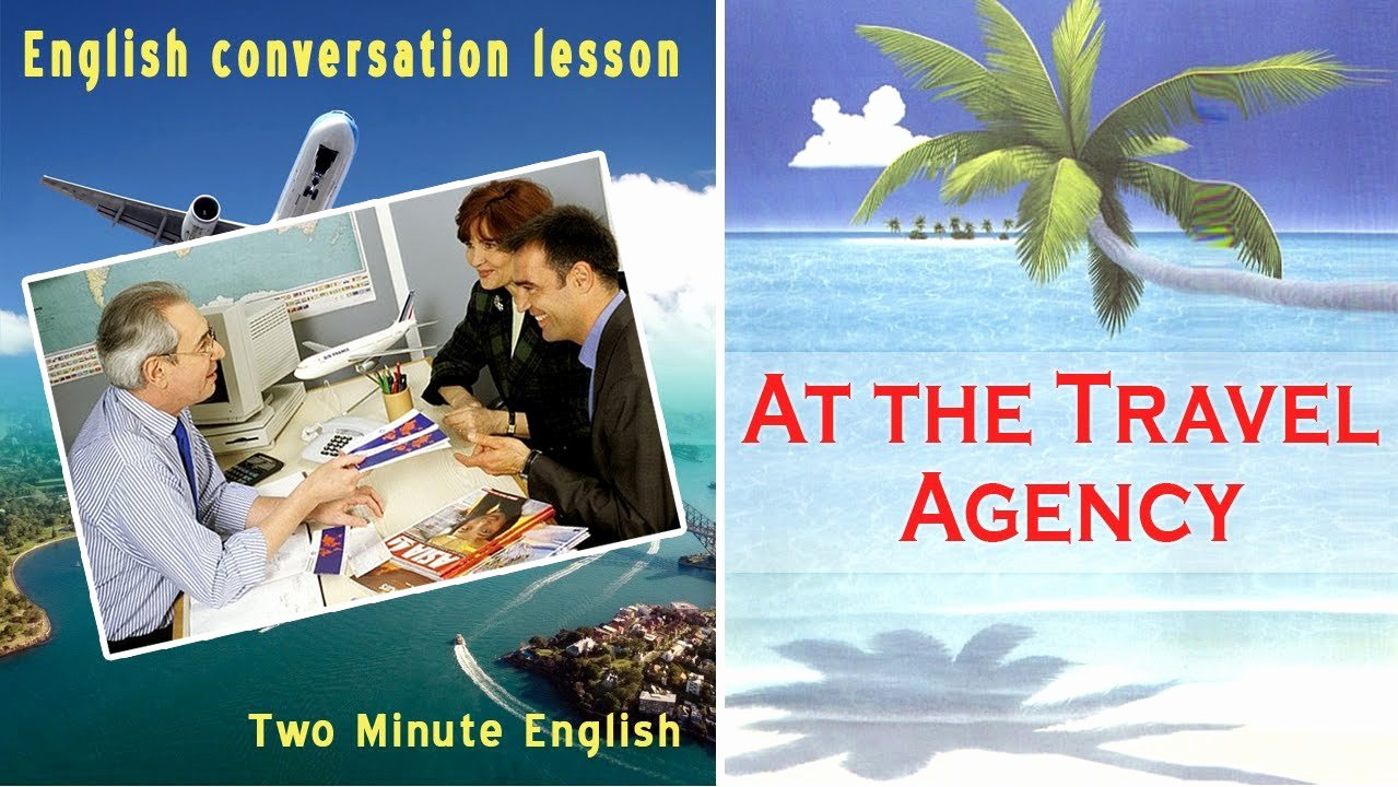 Travel Agency Advertising Samples Best Of at the Travel Agency Travel English Lessons Traveling English