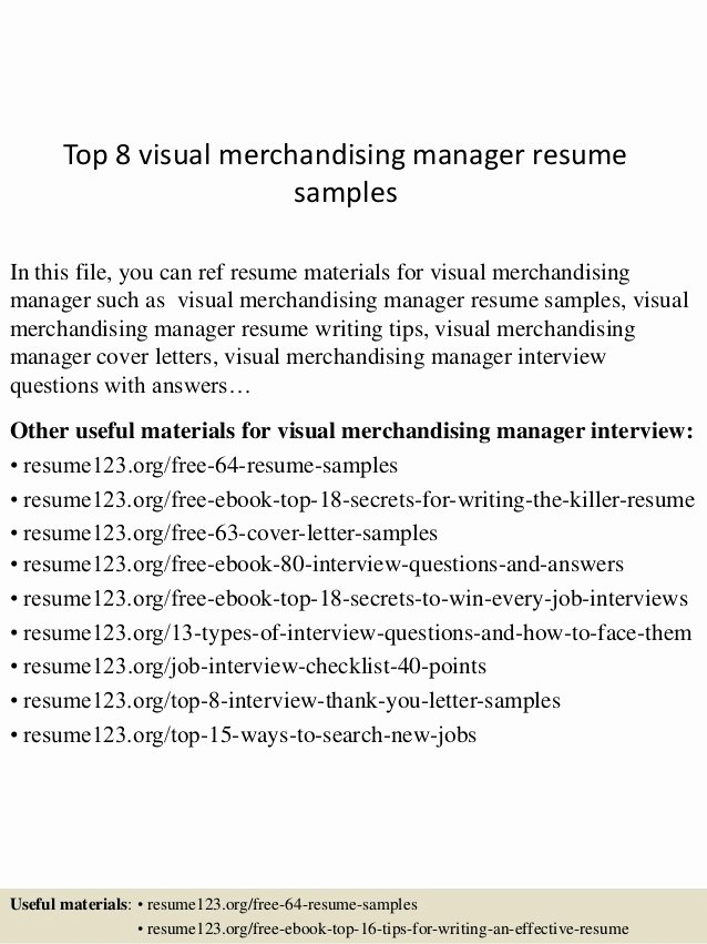 Visual Merchandising Resume Samples New top 8 Visual Merchandising Manager Resume Samples