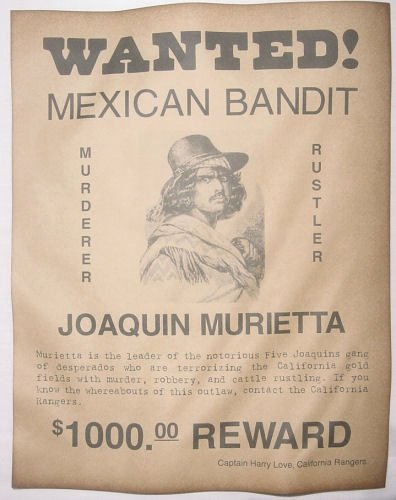Wanted Posters Old West Elegant Joaquin Murietta Wanted Poster Western Outlaw Old West