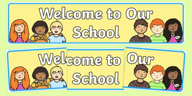 Welcome Banners for School Fresh Wel E to Our School Display Banner Wel E Display Banner