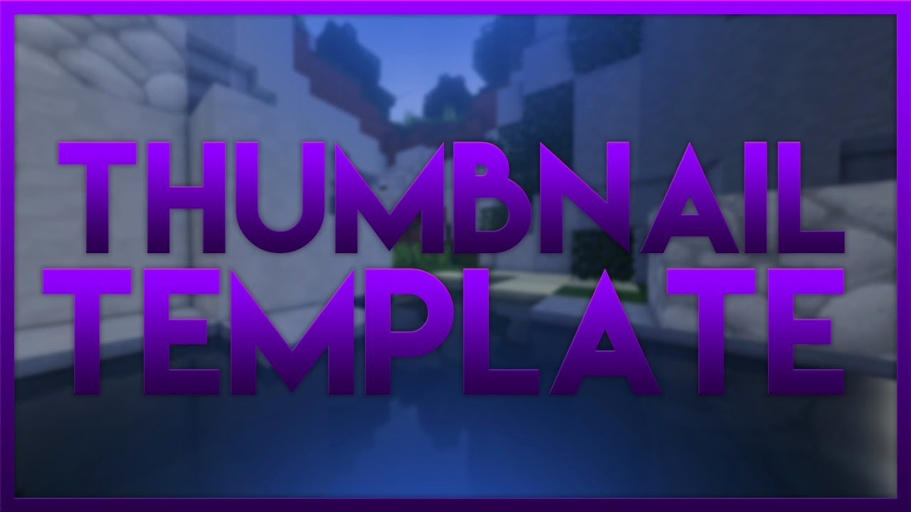 Youtube Thumbnail Template Photoshop New Minecraft Template Shop Download In Desc